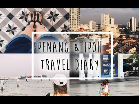 Penang & Ipoh Travel Diary