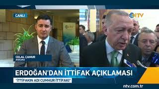 İttifakın adını Cumhurbaşkanı Erdoğan açıkladı