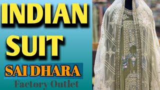 indian Suit from sai dhara nx!! Factory Outlet!!