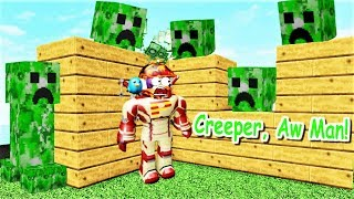 BUILD TO SURVIVE .. Creeper, AW MAN!! | Roblox
