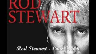 Watch Rod Stewart Love Touch video