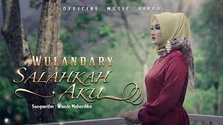 Lagu Terbaru WULANDARY - Salahkah Aku [ Official Music Video ]