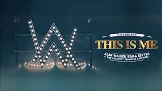 Keala Settle, Alan Walker & The Greatest Showman Ensemble - This Is Me (Alan Walker Relift)