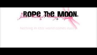 "John Michael Montgomery: ""Rope The Moon"" Lyrics"
