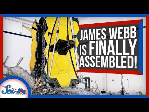 The James Webb Space Telescope Is Assembled! Finally