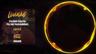 MC Livinho - Fazer Falta (Tá De Parabéns) (GIVNT + Pine Trees Remix)