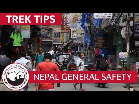 Nepal General Safety | Trek Tips
