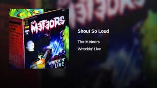 Shout So Loud