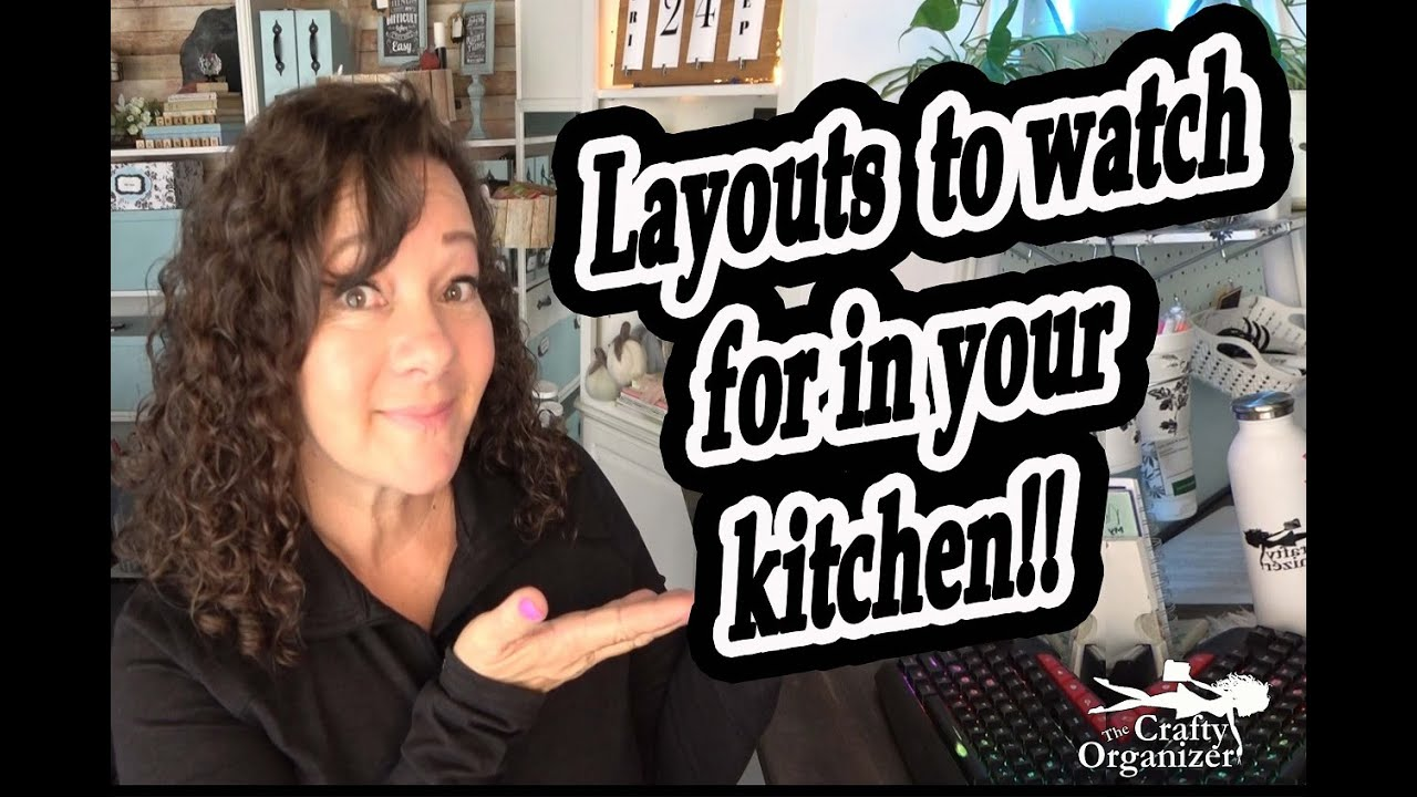 Layouts to watch for in your kitchen