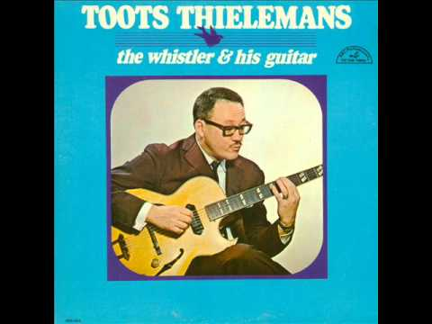 Wives and Lovers - Toots Thielemans