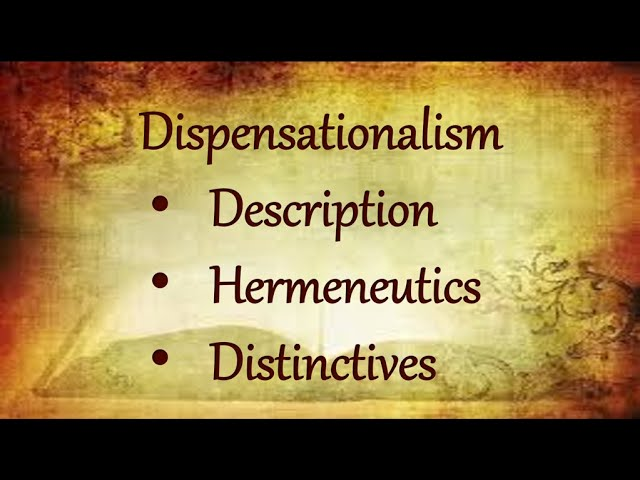 """What's Your Approach? - Dispensationalism"""