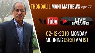 Thondalil Mani Mathews (77)  Funeral Service | 02.12.2019 | Manna Television Live