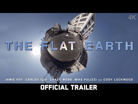 The Flat Earth - Dir. Ty Evans - Feat. Jamie Foy, Carlos Iqui, Chase Webb - Official Trailer [4K] thumbnail
