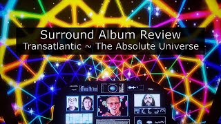 Transatlantic - The Absolute Universe - The Ultimate Version Blu-ray - Surround Album Review
