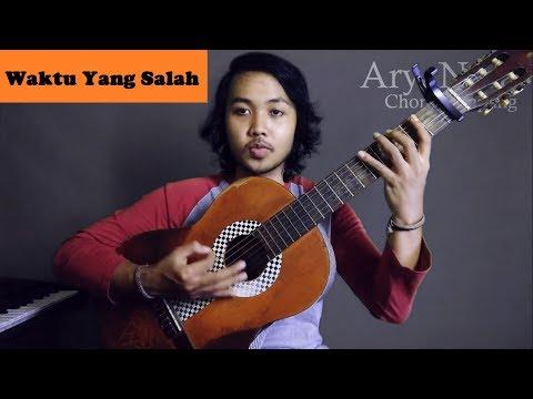 Chord Gampang (Waktu Yang Salah - Fiersa Besari) By Arya Nara (Tutorial Gitar)