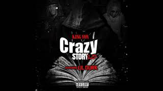 King Von ft Lil Durk - Crazy Story 2.0 ( Audio)