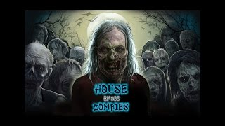 House of 100 Zombies