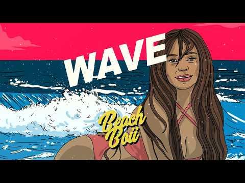 Beach Boii - Wave (Prod. by WBT Sound x Leon)