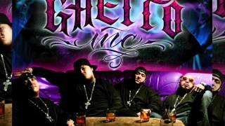 Ghetto Inc - Good Ol