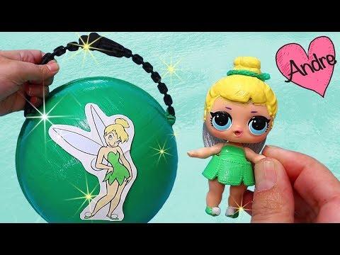 Bola LOL Surprise de Tinker Bell - Campanita DIY | Muñecas y juguetes con Andre para niñas y niños