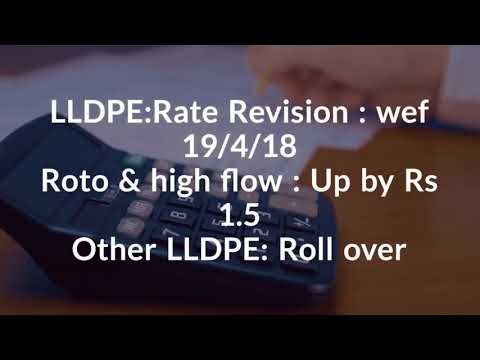 Daily Video News : LLDPE 24.4.18.Join PolymerBazaar delegation at Taipei Plast 18.