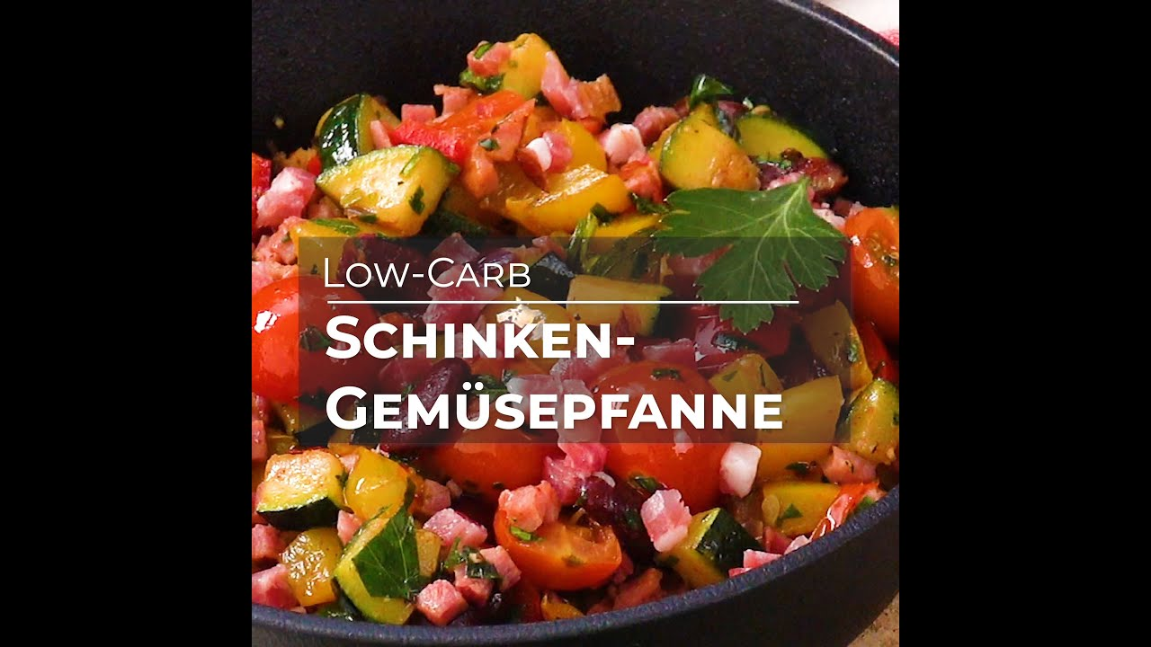 Schinken-Gemüsepfanne (Low-Carb Rezept)