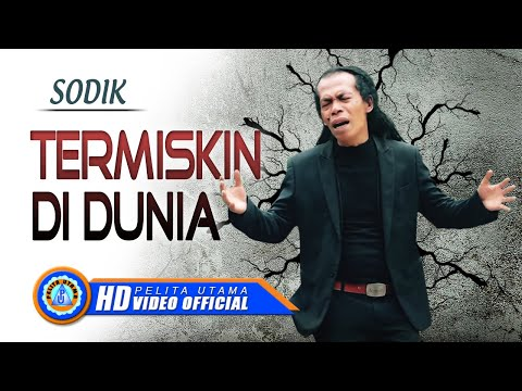 Sodik - TERMISKIN DI DUNIA ( Official Music Video ) [HD]