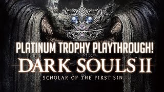 Dark Souls 2: Scholar Of The First Sin! | PS4 🎮 | Platinum Trophy Playthrough! #8 [Old Iron King]