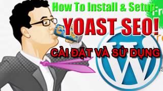 Plugin Yoast Seo - Cách Cài Đặt Và Sử Dụng