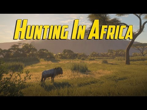 The Hunter Call Of The Wild  - Hunting In Africa