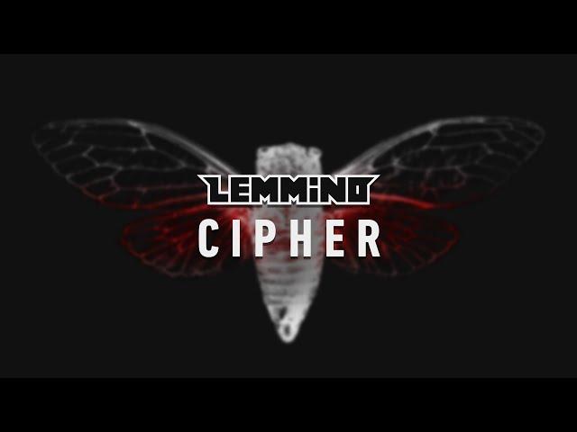 LEMMiNO - Cipher (BGM)
