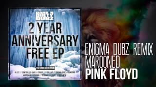Pink Floyd - Marooned (ENiGMA Dubz Remix)