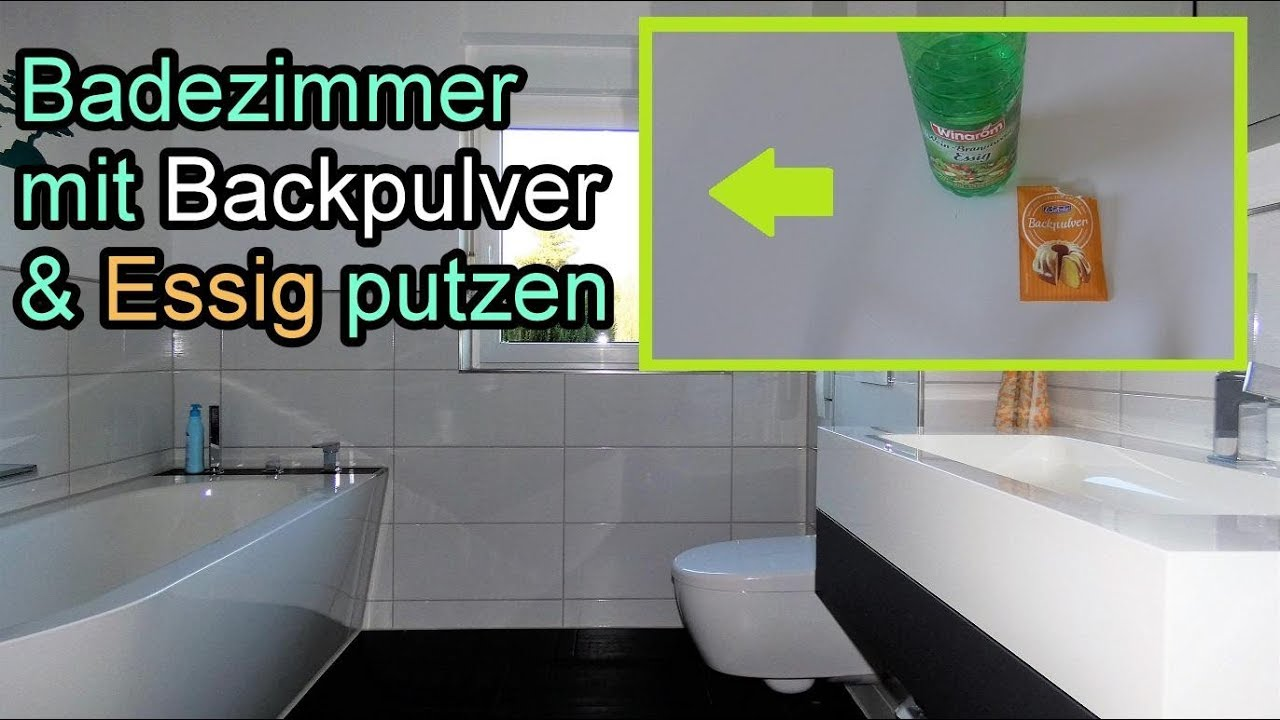 Badezimmer mit Backpulver & Essig mühelos reinigen – Bad putzen mit ...