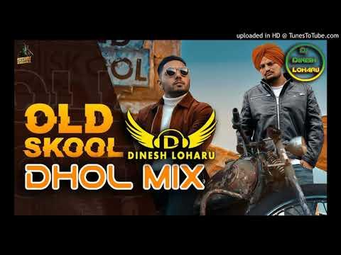 old-skool-dhol-remix-sidhu-moose-wala-ft.dinesh-loharu-new-punjabi-songs-2020-dhol-mix-old-skool