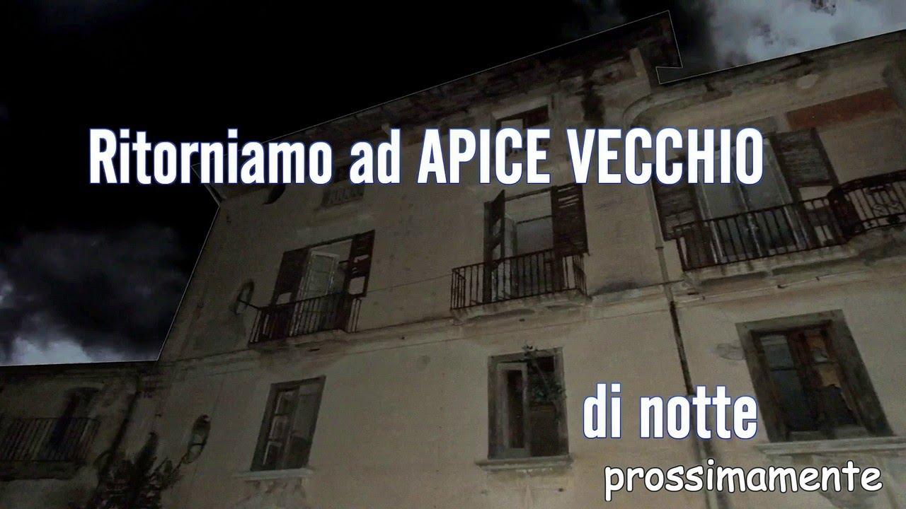 RITORNIAMO AD APICE VECCHIO.....di NOTTE(Trailer Luoghi da Brivido ep.4)
