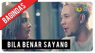 bagindas bila benar sayang official video clip