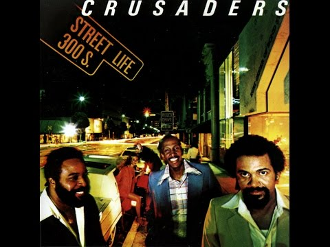 Street Life 300 S. VINYL CUT [full album] ☊ CRUSADERS