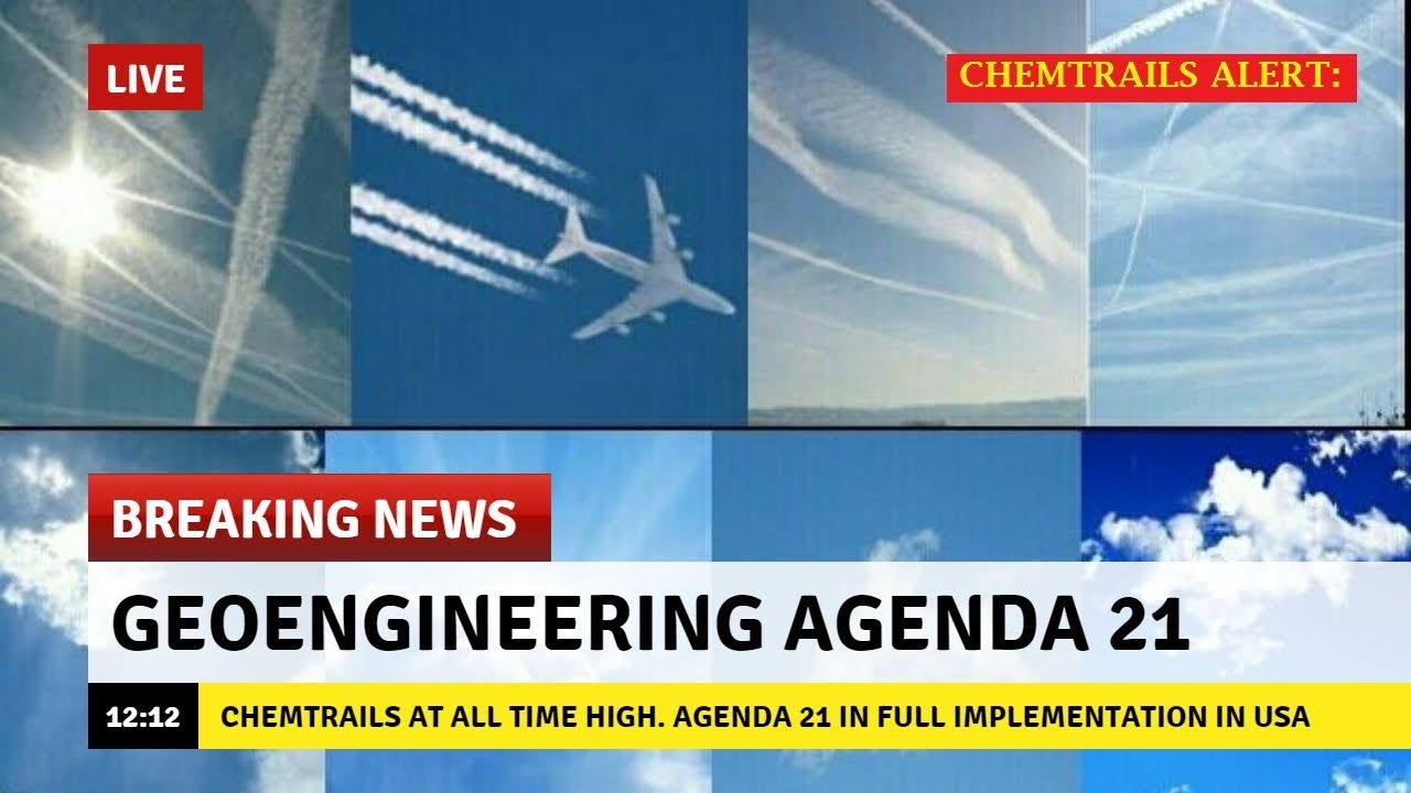 CHEMTRAILS FOOD WATER & AIR CONTAMINATED BY MASSIVE EUGENICS AGENDA 21 PROGRAMS