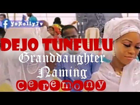 Download Watch Dejo Tunfulu Granddaughter Naming Ceremony