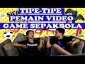 TIPE-TIPE PEMAIN VIDEO GAME SEPAKBOLA