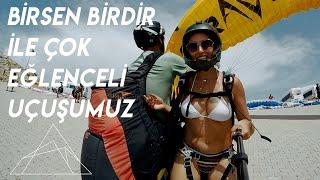 Birsen Birdir'le Çok Eğlenceli Yamaç Paraşütü Uçuşumuz