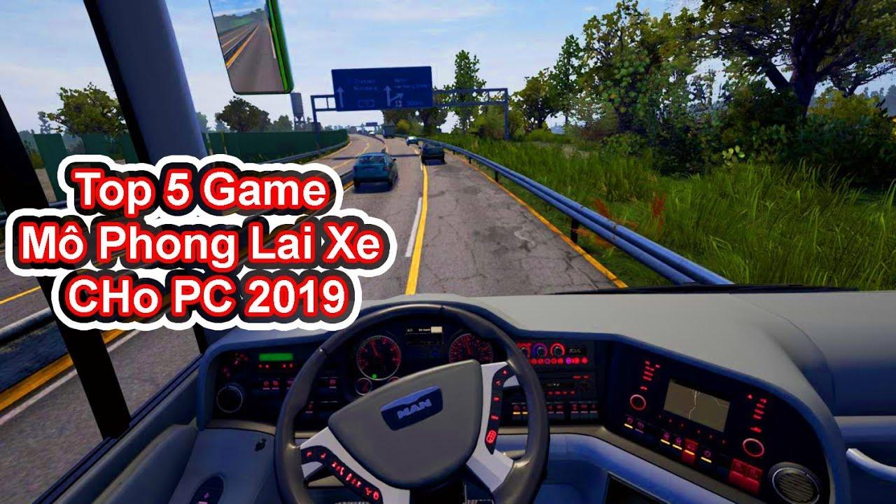 Top 5 Game Mô Phỏng Lái Xe Hay Cho PC 2019 (Có Link Download)