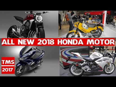 New Honda Motocycles Models 2018 | All New 2018 Honda Motor debuts at the Tokyo Motor 2017
