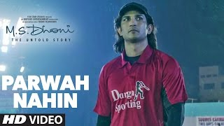 Parwah Nahi Video Song HD M.S. Dhoni: The Untold Story