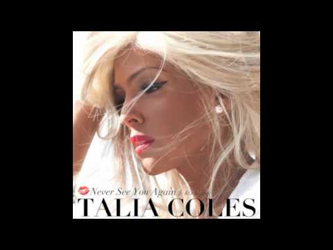Talia Coles - Never See You Again (Razor N Guido Radio Edit) | Phase One