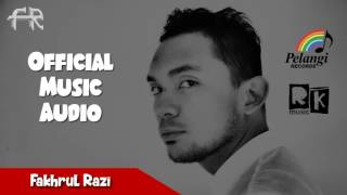 Fakhrul Razi   Ya Iyalah Official Audio