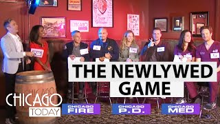 Actors From 'Chicago Fire,' 'Chicago Med,' and 'Chicago PD' Play Newlywed Game | NBC Chicago