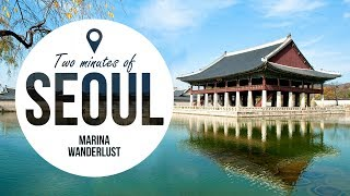 Seoul Korea Attractions | Travel Guide in 2 Minutes | Map Inside Video(Seoul Korea Travel Guide in 2 Minutes is the Video #8 of the first YouTube travel channel and vacation guide with the map inside video. Do you want to get more ..., 2016-07-26T15:49:01.000Z)