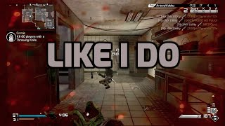 Like I Do | Knife Only Montage