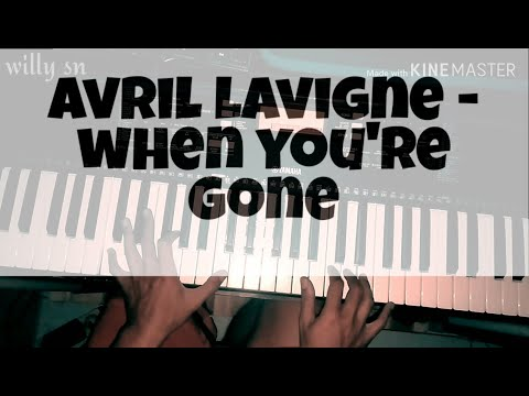 avril-lavigne---when-you're-gone-(-piano-cover-)-by-willy